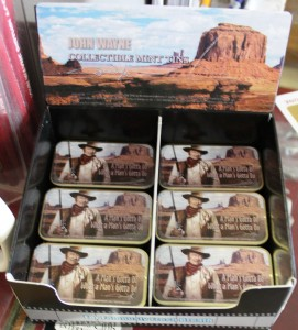 "John Wayne Mints: ""A man's gotta do what a man's gotta do."""